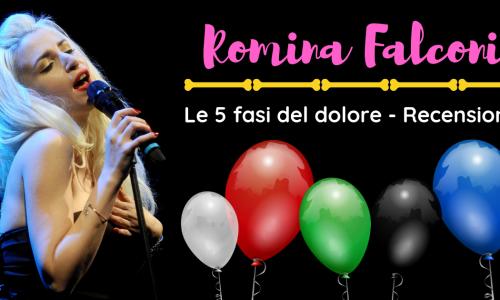 Le 5 fasi del dolore – Romina Falconi – RECENSIONE